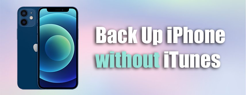 Back Up iPhone without iTunes
