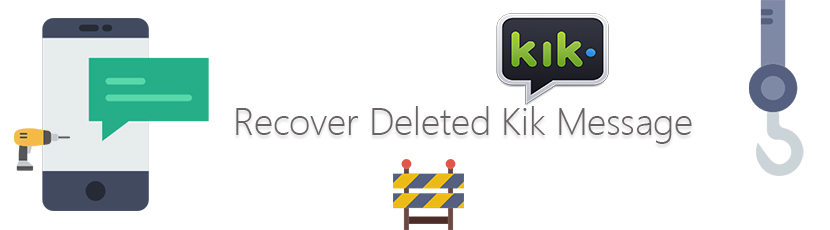 Recover Deleted Kik Message