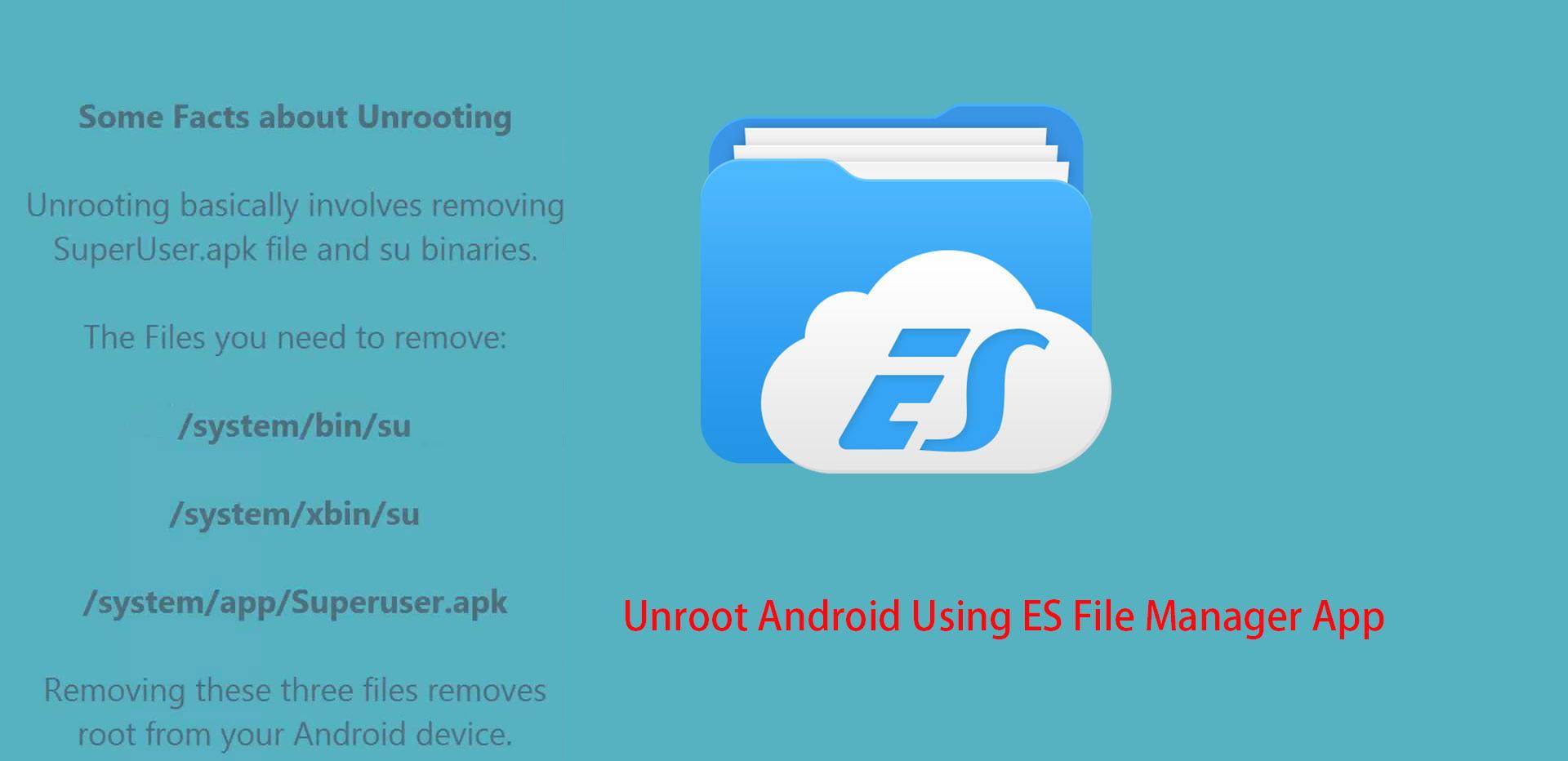 Unroot met ES File Manager