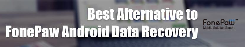 Alternative zum Android Data Recovery-Banner von FonePaw