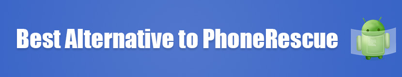 Best Alternative to PhoneRecue for Android
