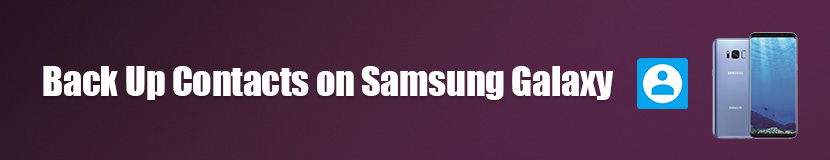 Backup Contacts on Samsung Galaxy Phone