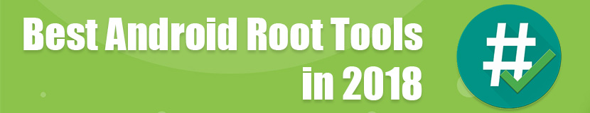 Best Android Root Tool