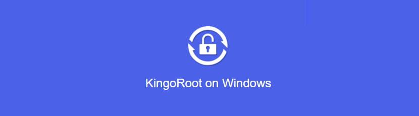 KingoRoot on Windows