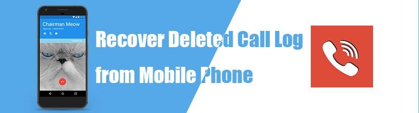 Recover Deleted Call Log van mijn mobiele telefoon