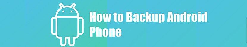 Android फोनचा बॅकअप कसा घ्यावा