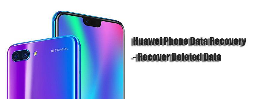 Huawei Phone Data Recovery