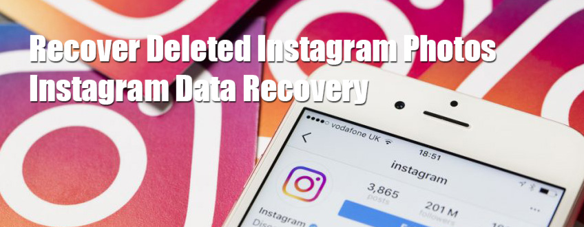 Recover Deleted Instagram Photos - Instagram Data Recovery