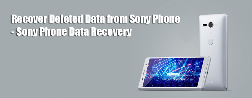Sony Phone Data Recovery
