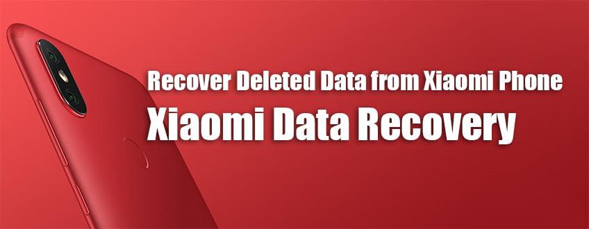 Xiaomi Phone Data Recovery