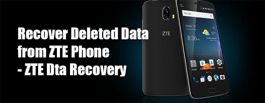 ZTE Phone Data Recovery