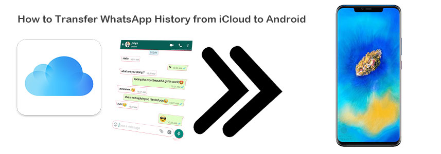Transfer WhatsApp Chats from iCloud to Android