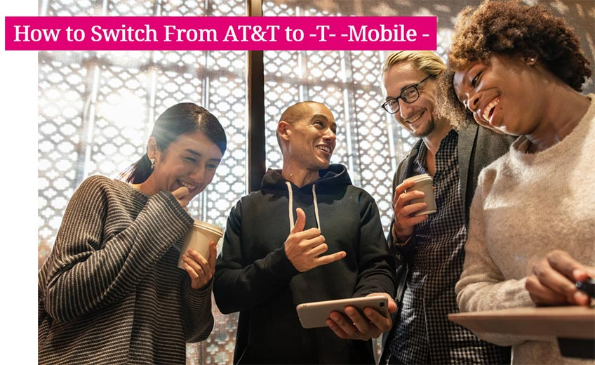 Switch From AT&T to T-Mobile