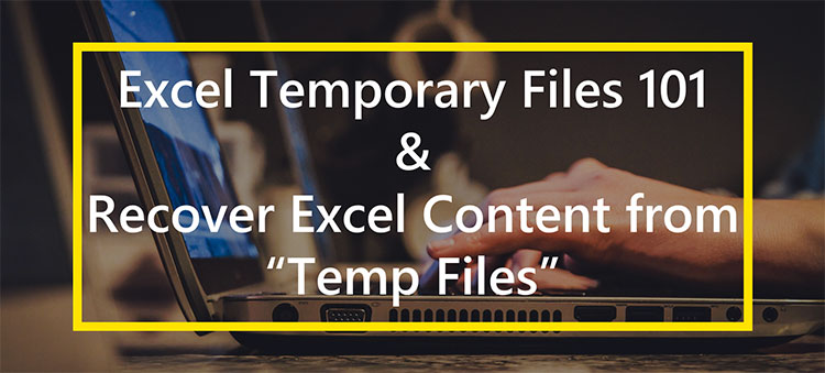 Excel Temporary Files