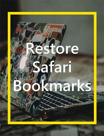 restore Safari bookmarks