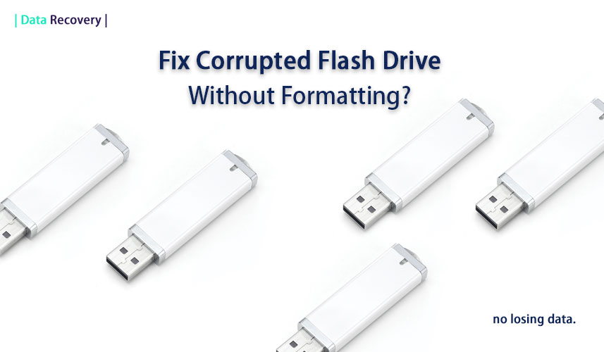 Fix Corrupted Flash Pen Drive without Formatting