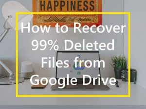 google drive recover deleted file