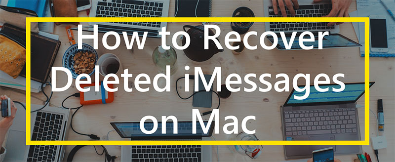 how to recover deleted imessages on mac