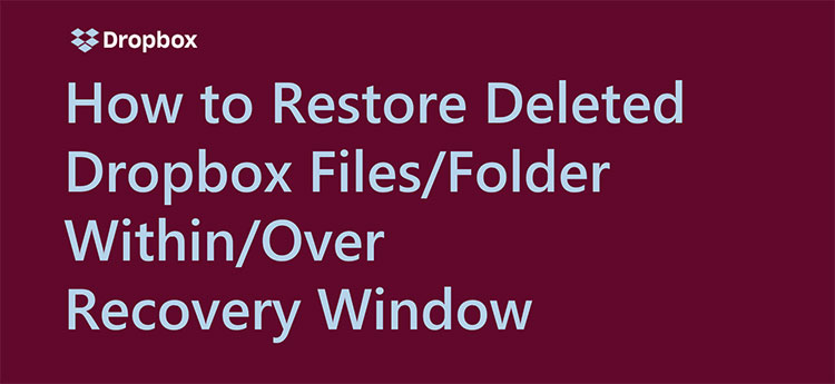 dropbox restore deleted files