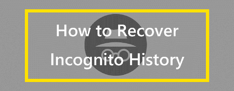 how to recover incognito history