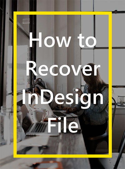 recover indesign file