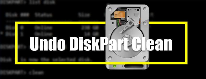 Undo DiskPart Clean Banner