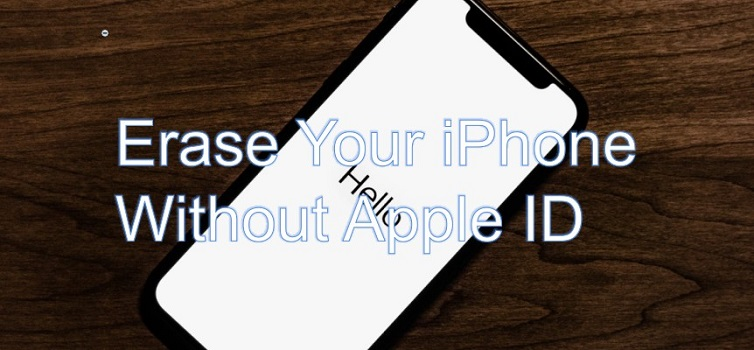 Erase iPhone Without Apple ID