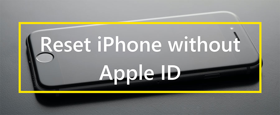 reset iphone without apple id banner